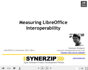 """Measuring LibreOffice Interoperability"" presented by Dushyant Bhalgami"